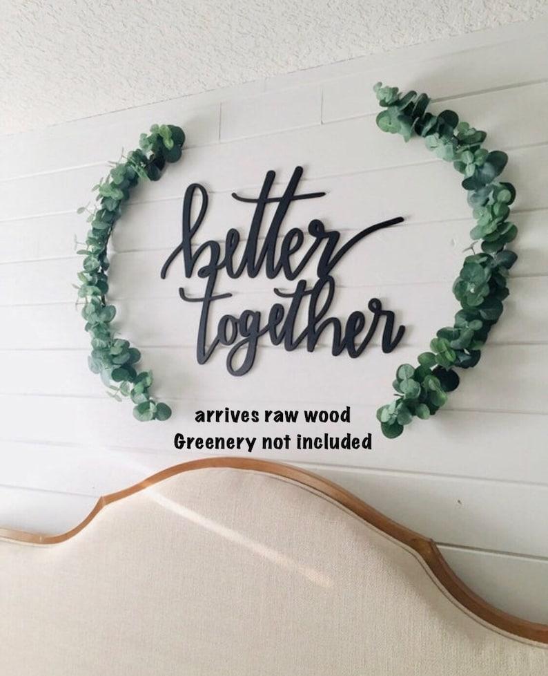 Better together sign better together wooden sign wedding image 0